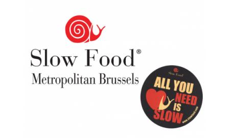 Slow Food Metropolitan Brussels - All you need is Slow !